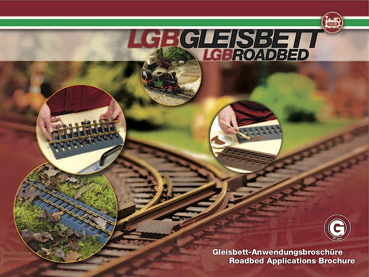 LGB Gleisbett Anwendungsbroschüre (Roadbed System Applications Brochure)