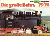 LGB Katalog (Catalogue) 1975-76 Die Grosse Bahn (Deutsch/German)