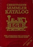 LGB Sammler Katalog (Collector Catalogue) - 1990/91 Christmann