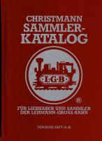 LGB Sammler Katalog (Collector Catalogue) - 2002 Christmann