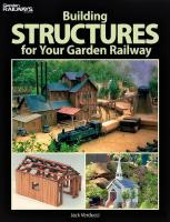 Gartenbahn (Large Scale) Handbook - 2010 Building Structures for Your Garden Railway