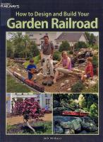 Gartenbahn (Large Scale) Handbook - 2006 How to Design and Build Your Garden Railroad