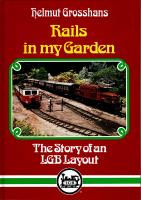 LGB Anlagen (Layouts) - 1991 Rails in my Garden