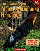 Gartenbahn (Large Scale) Handbook - 2000 The Large Scale Model Railroading Handbook